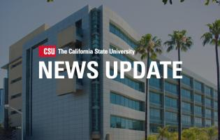 Image of office building with text across CSU California State University News Update
